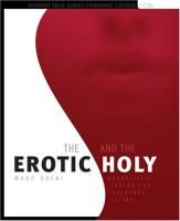 The Erotic & The Holy by Dr. Marc Gafni