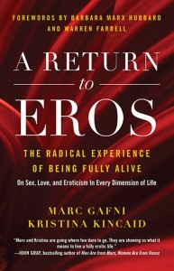 marc gafni, dr. marc gafni, gafni, eros, a return to eros, kristina kincaid